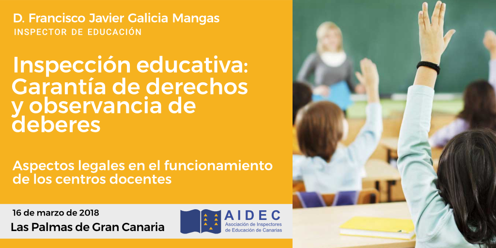 La inspección educativa: Garantía de derechos y observancia de deberes.